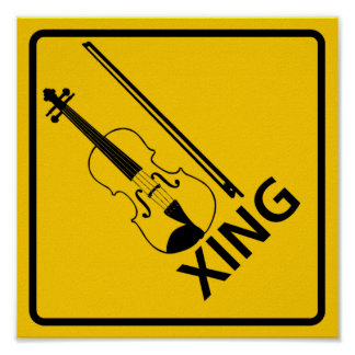 Violin Crossing Highway Sign Posters