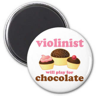 Violinist will Play for Chocolate 2 Inch Round Magnet