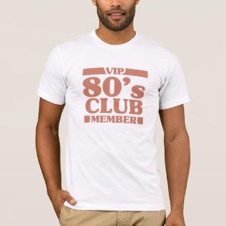 VIP 80's Club T-Shirt