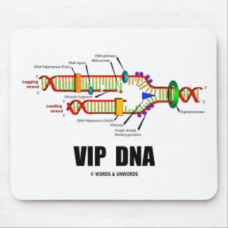 VIP DNA (DNA Replication Humor) Mouse Pad