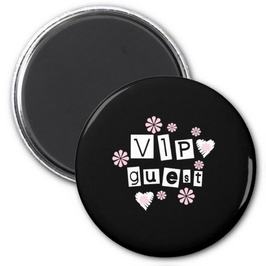 VIP Guest Flowers Magnet