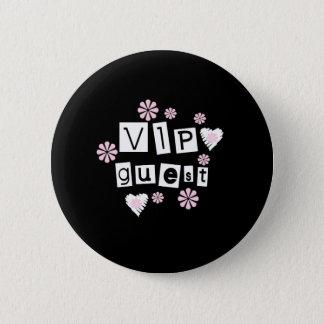 VIP Guest Flowers Pinback Button