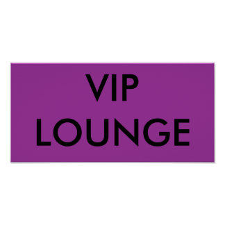 VIP LOUNGE POSTER