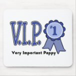 VIP Pappy Mouse Pad