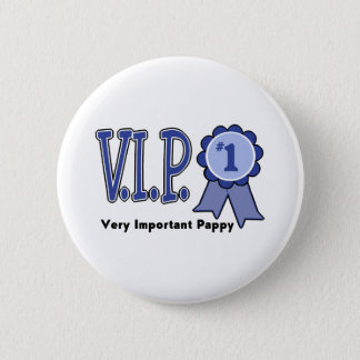 VIP Pappy Pinback Button