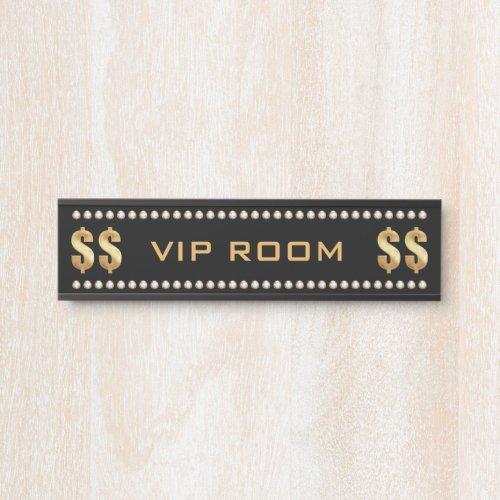VIP Room Door Sign