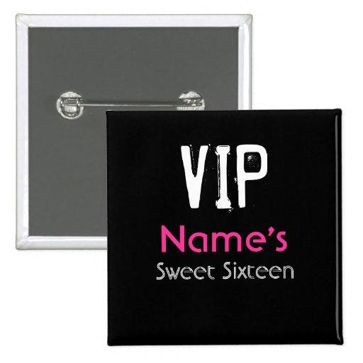 VIP Sweet Sixteen Button
