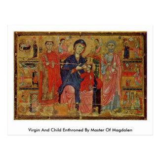 Virgen y niño Enthroned por el amo de Magdalen Postal