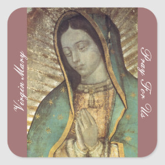 VIRGIN MARY PRAY FOR US SQUARE STICKER