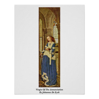 Virgin Of The Annunciation By Johannes De Eyck Poster