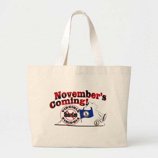 Virginia Anti ObamaCare – November's Coming! Tote Bag