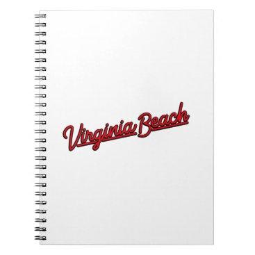 Beach Themed Virginia Beach neon sign in red Spiral Notebook