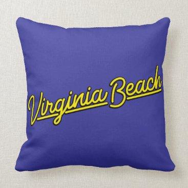 Beach Themed Virginia Beach neon sign in yellow Throw Pillow