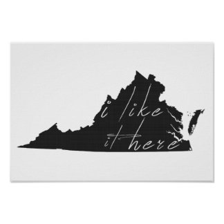 Virginia I Like It Here State Silhouette Black Poster