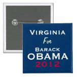 VIRGINIA para el botón de la campaña de OBAMA 2012 Pin