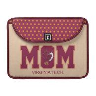 Virginia Tech Mom MacBook Pro Sleeve
