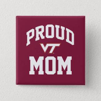 Virginia Tech Proud Mom Pinback Button
