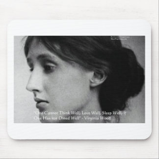 Virginia Woolf Dine/Love Well Love Quote Gifts Mouse Pad