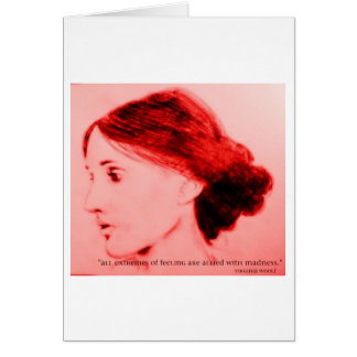 Virginia Woolf  extremes of feeling Cards