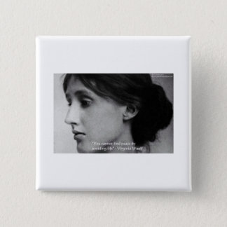 "Virginia Woolf ""Find Peace"" Wisdom Quote Gifts Button"