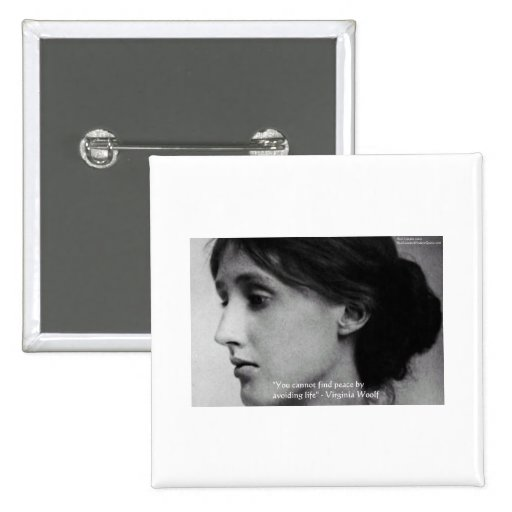 """Virginia Woolf """"Find Peace"""" Wisdom Quote Gifts 2 Inch Square Button"""
