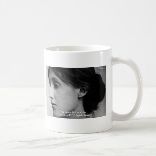 "Virginia Woolf ""Find Peace"" Wisdom Quote Gifts Coffee Mug"