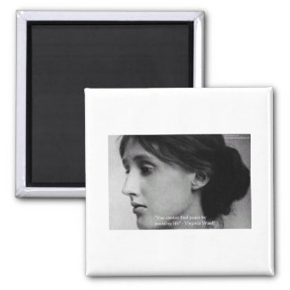 "Virginia Woolf ""Find Peace"" Wisdom Quote Gifts Magnet"