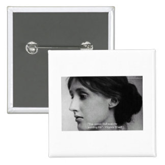"""Virginia Woolf """"Find Peace"""" Wisdom Quote Gifts Pin"""