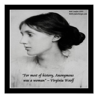 Virginia Woolf Woman Was Anonymous Quote Poster