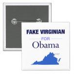 Virginian falso para el botón de Obama Pins