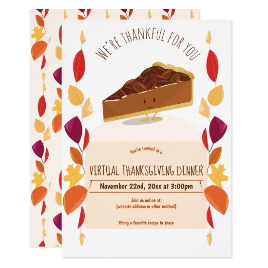 Virtual Thanksgiving Dinner Leaves Pecan Pie Invitation