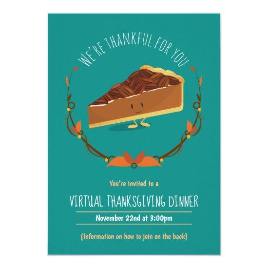 Virtual Thanksgiving Dinner Teal Happy Pecan Pie Invitation