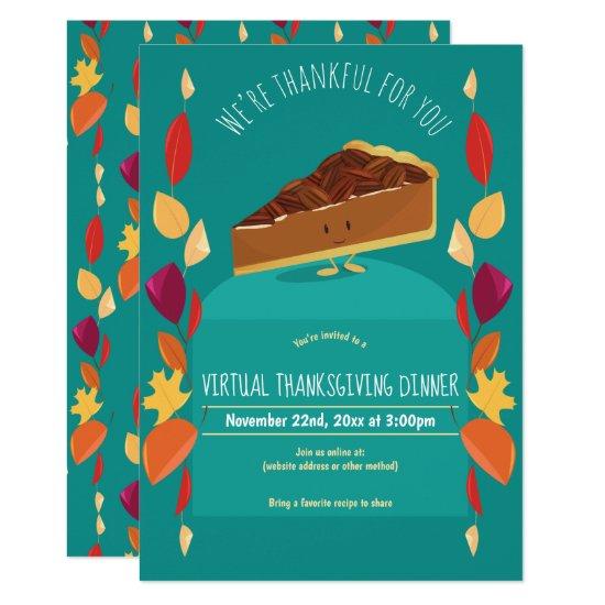 Virtual Thanksgiving Dinner Teal Leaves Pecan Pie Invitation