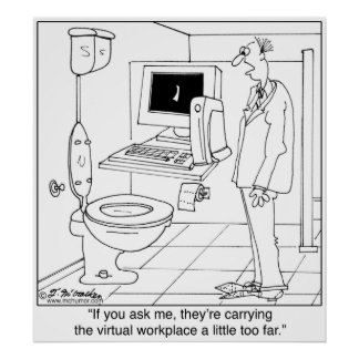 Virtual Workplace in a Bathroom Poster