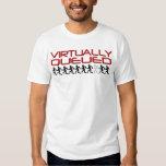 """""""Virtually Queued"""" Shirt"""