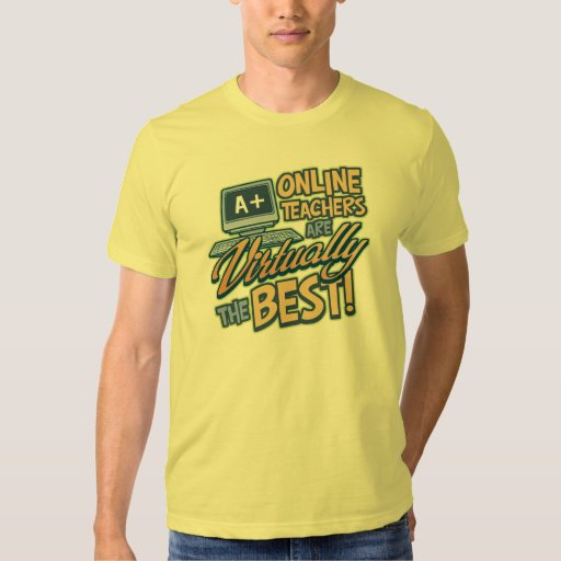 Virtually the Best Online Teacher Tee Shirts