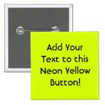 Visibilidad amarilla, alta de neón pin cuadrada 5 cm