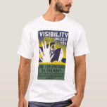 Visibility zero unless you lend binoculars - WPA T-Shirt