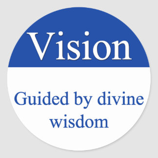 Vision - Guided by divine wisdom Classic Round Sticker