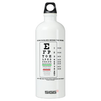 Vision Involves Seeing The Visible (Snellen Chart) Water Bottle