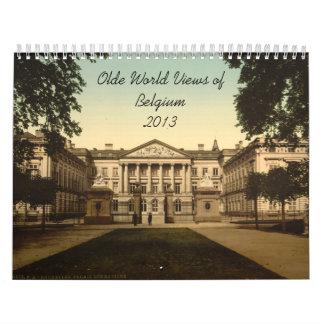 Visiones mundiales Bélgica 2013 de Olde Calendarios