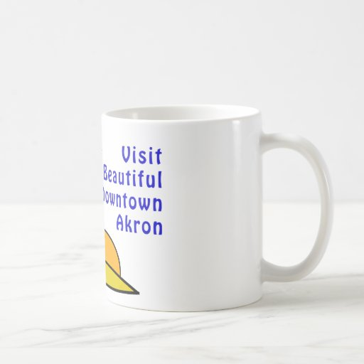 Visit Beautiful Downtown Akron Coffee Mug