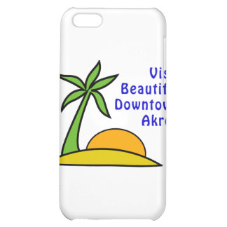 Visit Beautiful Downtown Akron iPhone 5C Case