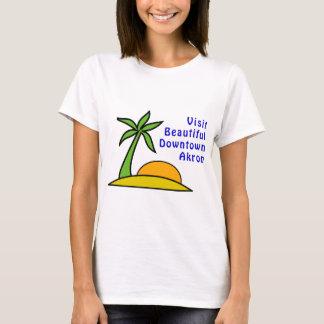 Visit Beautiful Downtown Akron T-Shirt