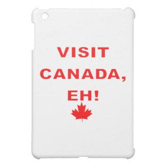 Visit Canada Eh! iPad Mini Case