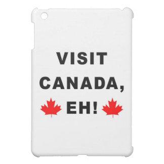 Visit Canada Eh! iPad Mini Cases