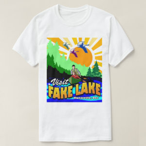 Visit Fake Lake T-Shirt