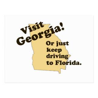 Visit Georgia . . .Or Just Keep Driving Postcard