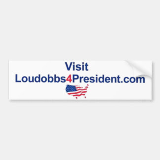 Visit LouDobbs4President.com Bumper Sticker