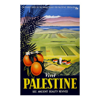 Visit Palestine See Ancient Beauty Revived Poster